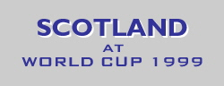 [Scotland at WORLD CUP 1999]
