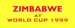 [Zimbabwe at WORLD CUP 1999]